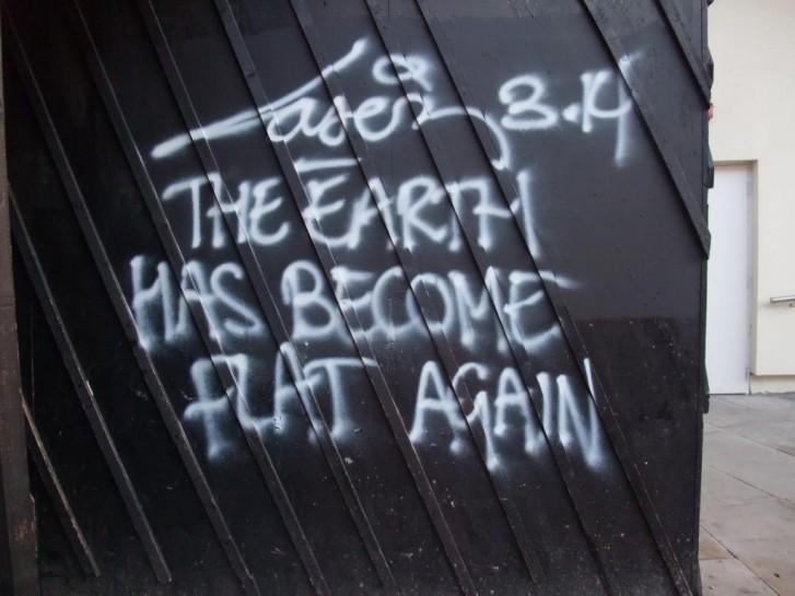 Terrible Examples of Graffiti - Flat Earth